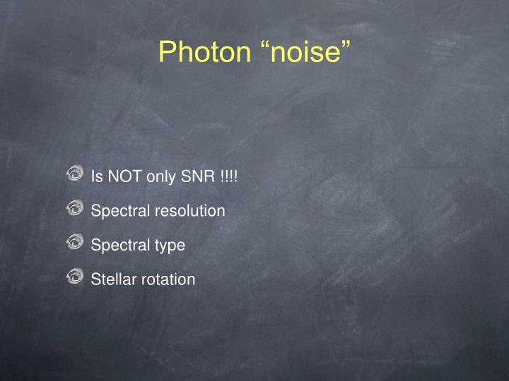 "Photon ""noise"""