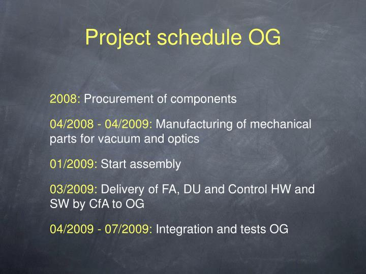 Project schedule OG