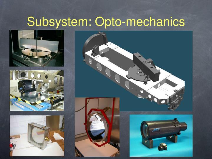 Subsystem: Opto-mechanics