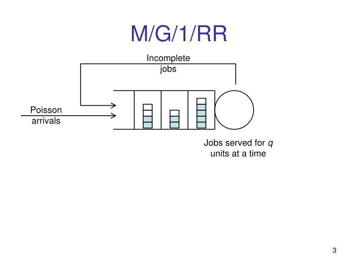 M/G/1/RR