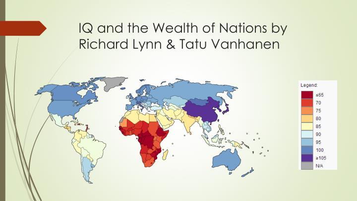 IQ and the Wealth of Nations by Richard Lynn & Tatu Vanhanen