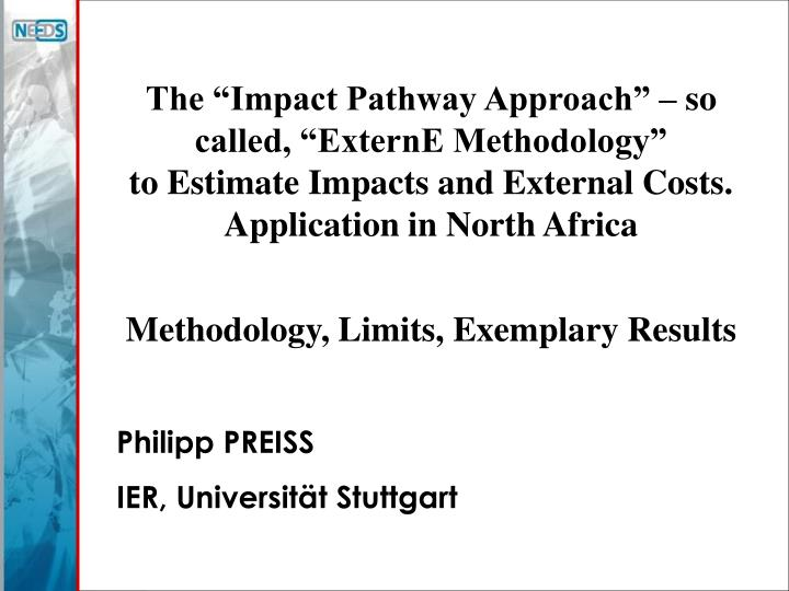 "The ""Impact Pathway Approach"" – so called, ""ExternE Methodology"""