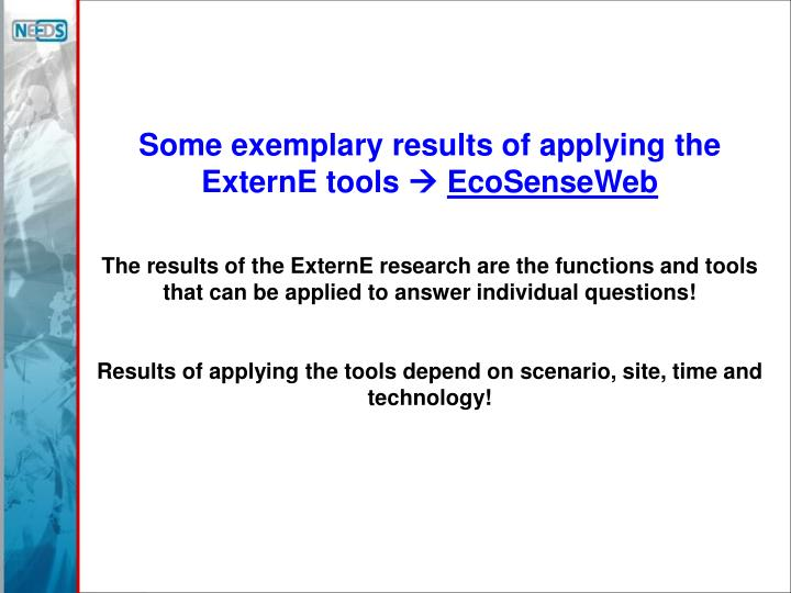 Some exemplary results of applying the ExternE tools