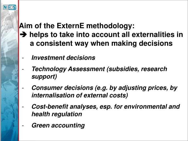 Aim of the ExternE methodology: