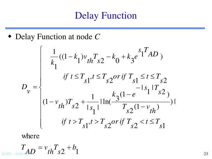 Delay Function