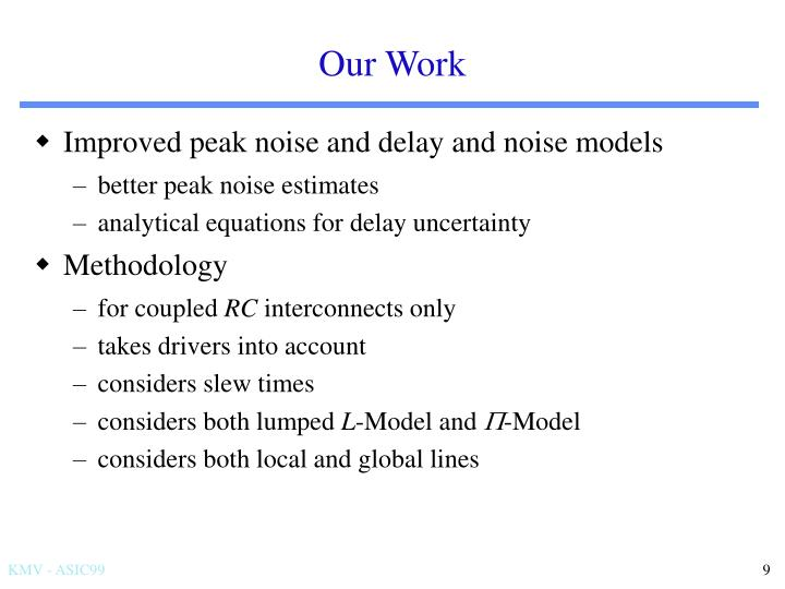 Improved peak noise and delay and noise models