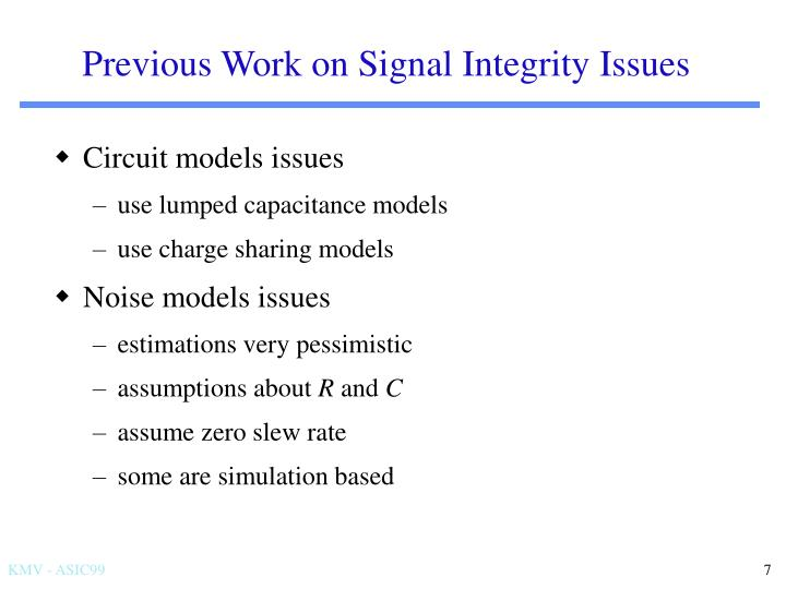 Previous Work on Signal Integrity Issues