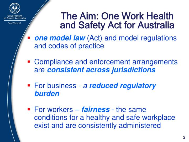 The aim one work health and safety act for australia