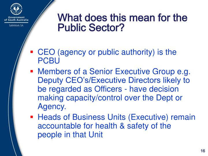 What does this mean for the Public Sector?