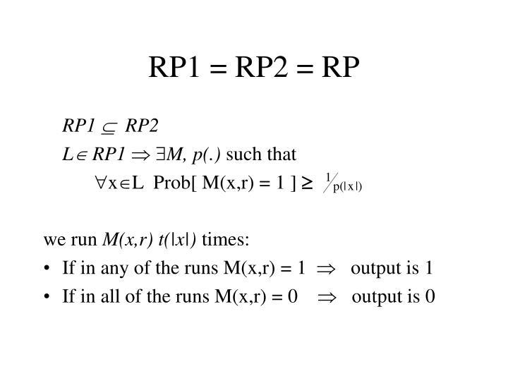 RP1 = RP2 = RP