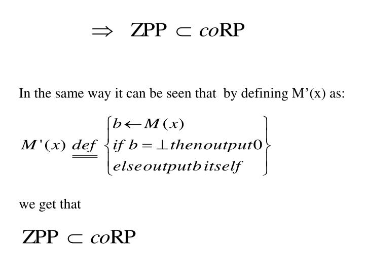 In the same way it can be seen that  by defining M'(x) as: