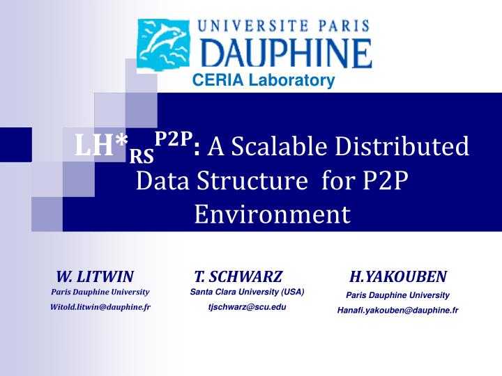 lh rs p2p a scalable distributed data structure for p2p environment