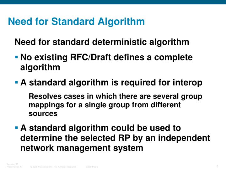 Need for standard algorithm