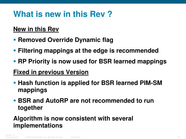 What is new in this Rev ?
