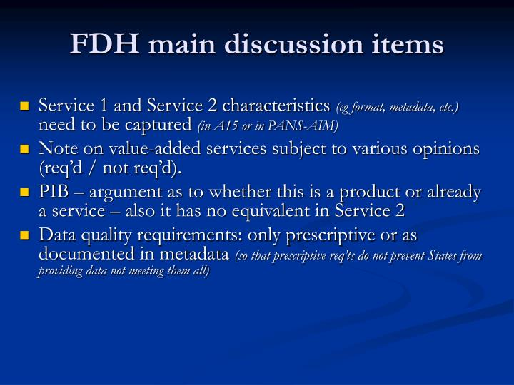 FDH main discussion items