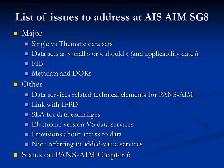 List of issues to address at AIS AIM SG8