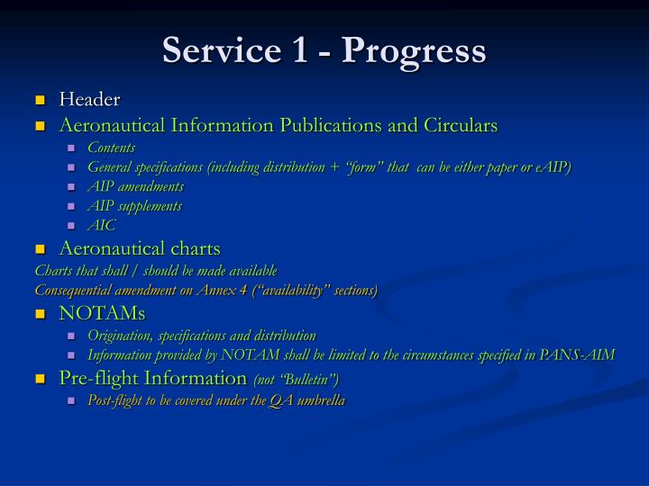 Service 1 - Progress