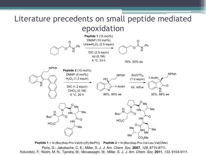 Literature precedents on small peptide mediated epoxidation
