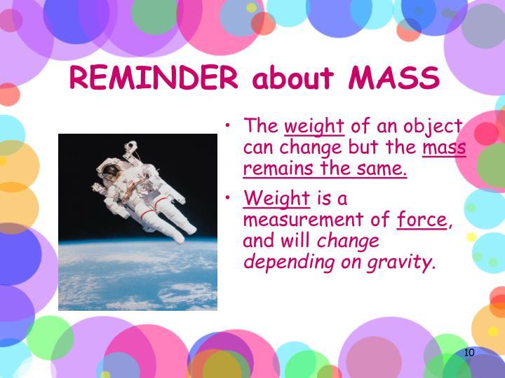 REMINDER about MASS