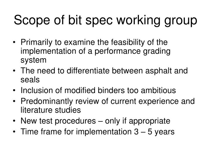 Scope of bit spec working group