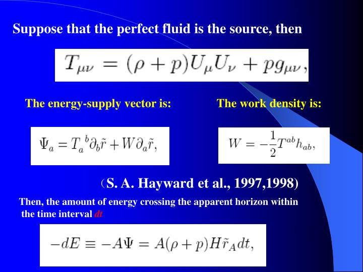 Suppose that the perfect fluid is the source, then