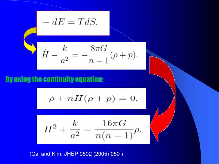 By using the continuity equation: