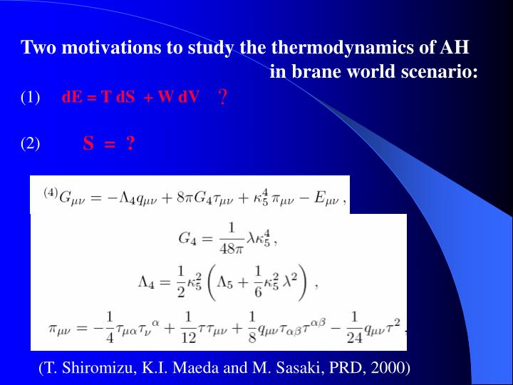 Two motivations to study the thermodynamics of AH