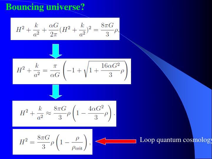 Bouncing universe?