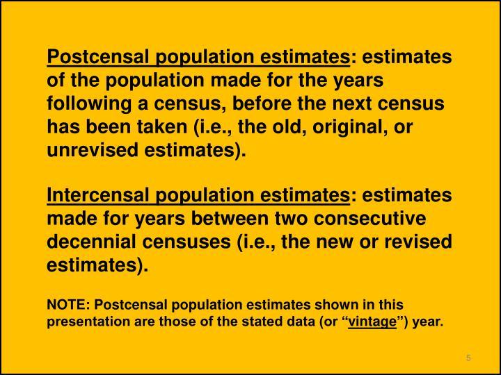 Postcensal population estimates