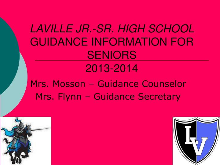 Laville jr sr high school guidance information for seniors 2013 2014