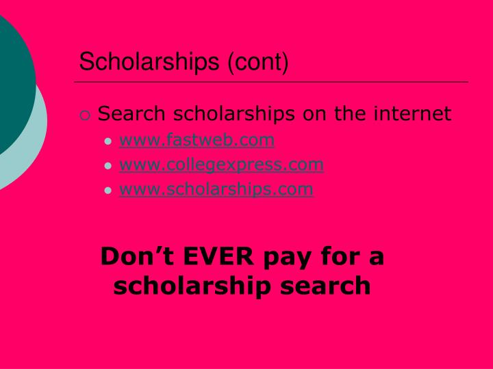 Scholarships (cont)
