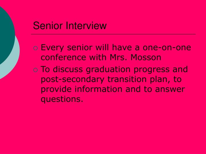Senior Interview