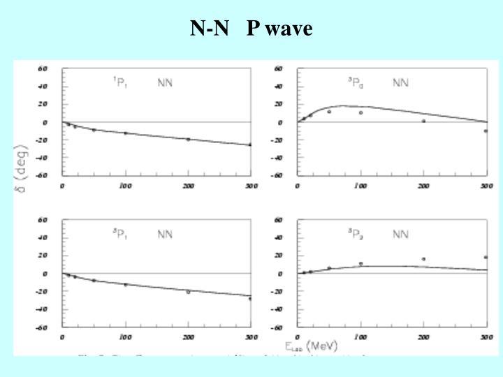 N-N   P wave