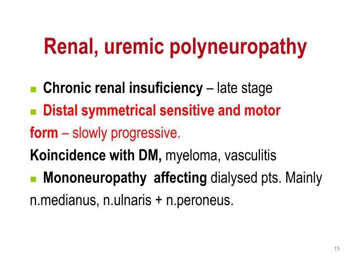 Renal, uremic polyneuropathy