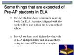 some things that are expected of pre ap students in ela