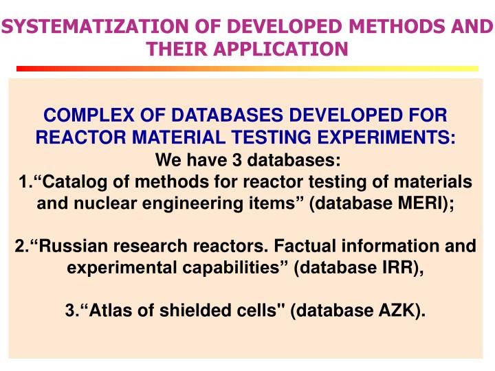 SYSTEMATIZATION OF DEVELOPED METHODS AND THEIR APPLICATION