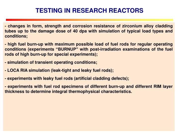 TESTING IN RESEARCH REACTORS