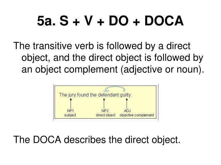 5a. S + V + DO + DOCA