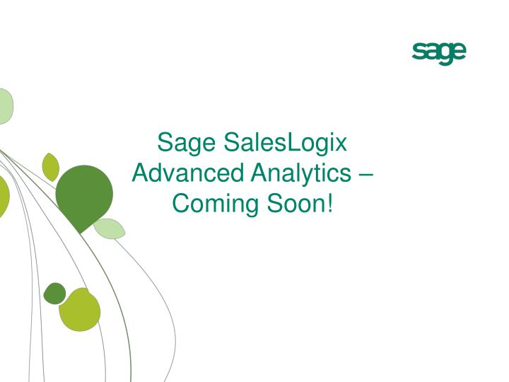 Sage SalesLogix Advanced Analytics – Coming Soon!