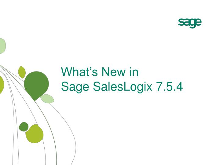 What s new in sage saleslogix 7 5 4