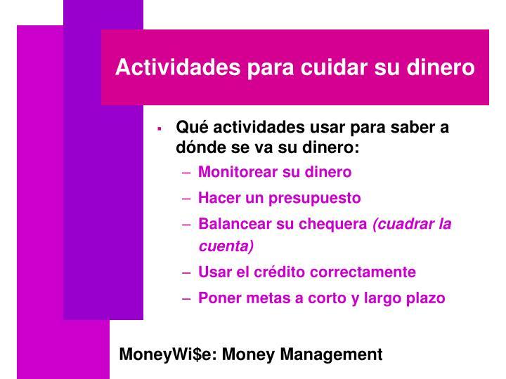 Actividades para cuidar su dinero