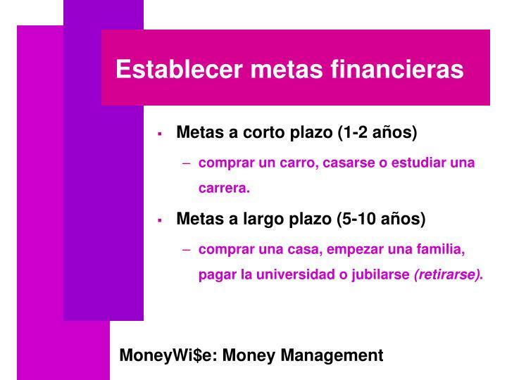 Establecer metas financieras
