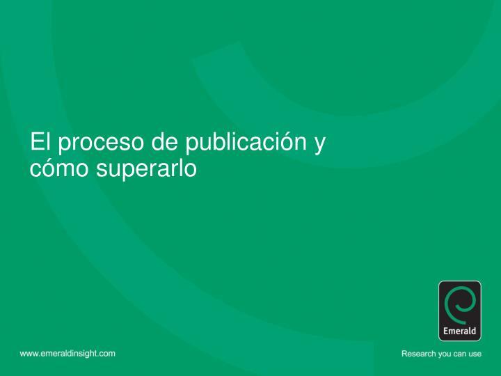 El proceso de publicaci
