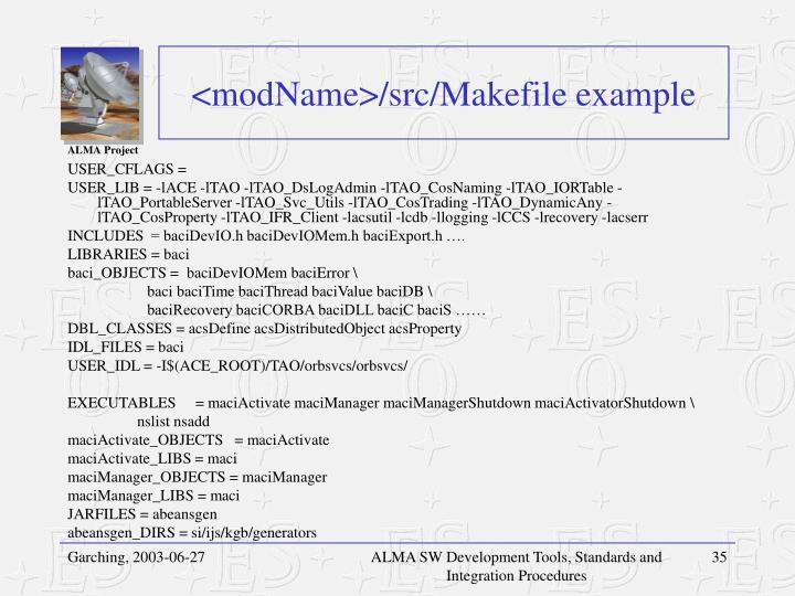 <modName>/src/Makefile example