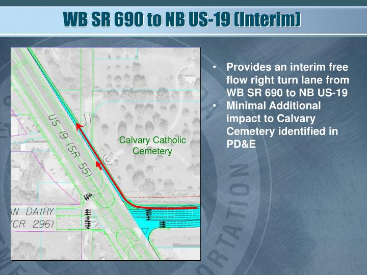 WB SR 690 to NB US-19 (Interim)