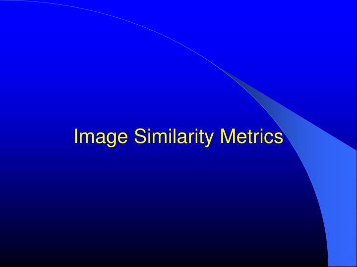 Image Similarity Metrics