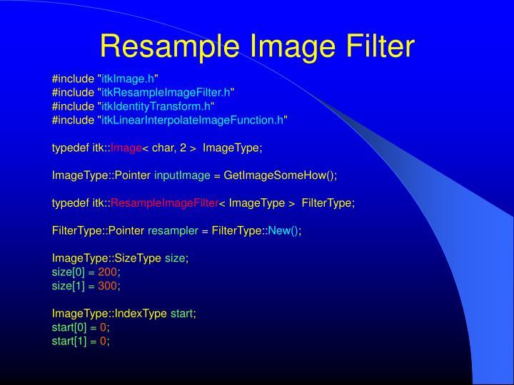 Resample Image Filter