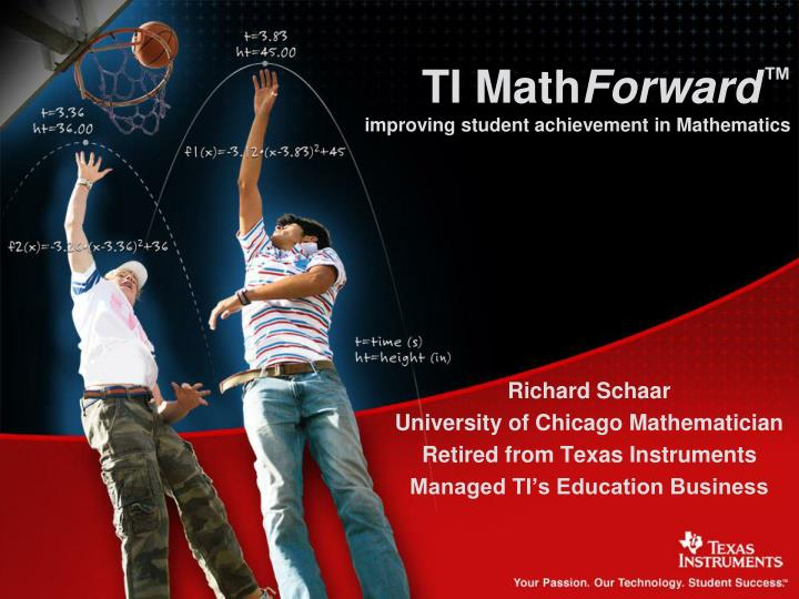 Ti math forward improving student achievement in mathematics