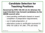 candidate selection for teaching positions