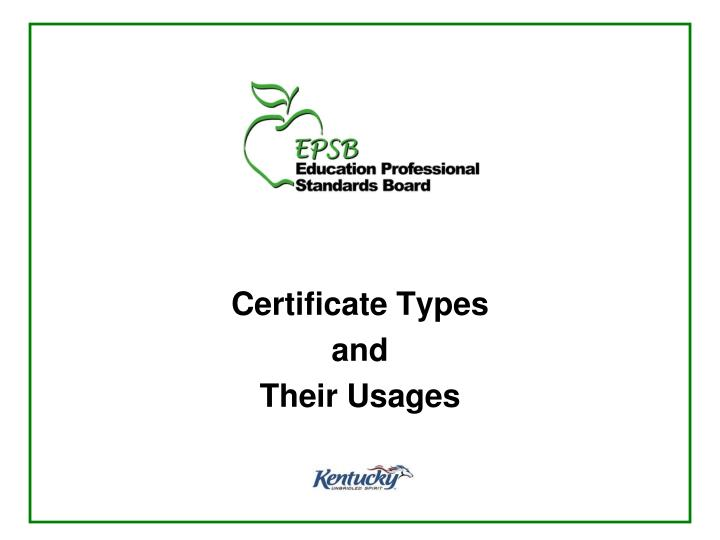 Certificate types and their usages